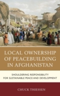 (ebook) Local Ownership of Peacebuilding in Afghanistan