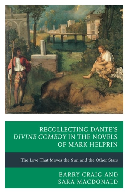(ebook) Recollecting Dante's Divine Comedy in the Novels of Mark Helprin