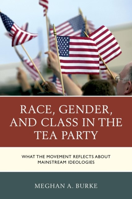 (ebook) Race, Gender, and Class in the Tea Party
