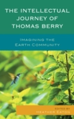 (ebook) Intellectual Journey of Thomas Berry