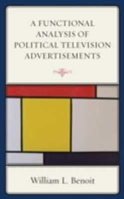 Functional Analysis of Political Television Advertisements