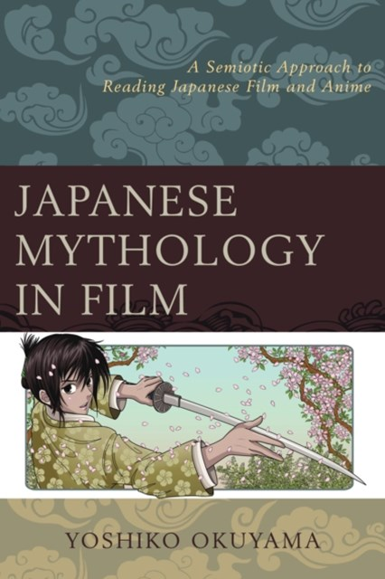 (ebook) Japanese Mythology in Film