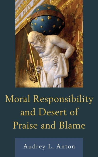 (ebook) Moral Responsibility and Desert of Praise and Blame