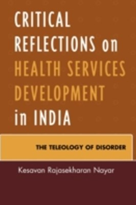 (ebook) Critical Reflections on Health Services Development in India