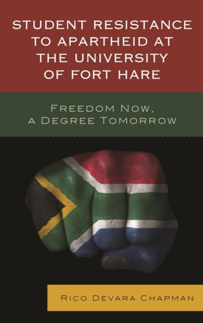 (ebook) Student Resistance to Apartheid at the University of Fort Hare
