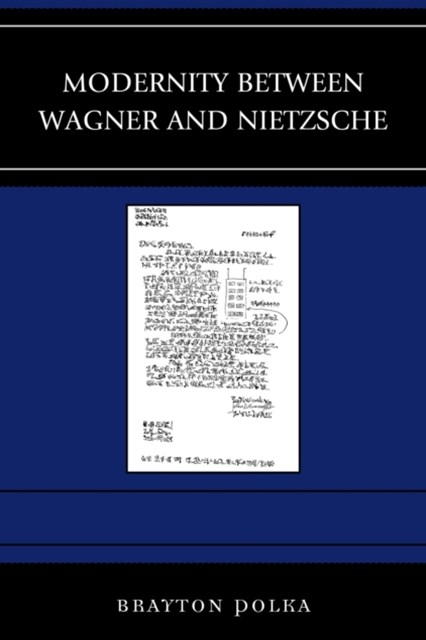 (ebook) Modernity between Wagner and Nietzsche