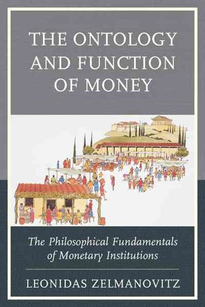 Ontology and Function of Money