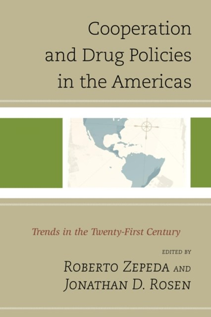 (ebook) Cooperation and Drug Policies in the Americas