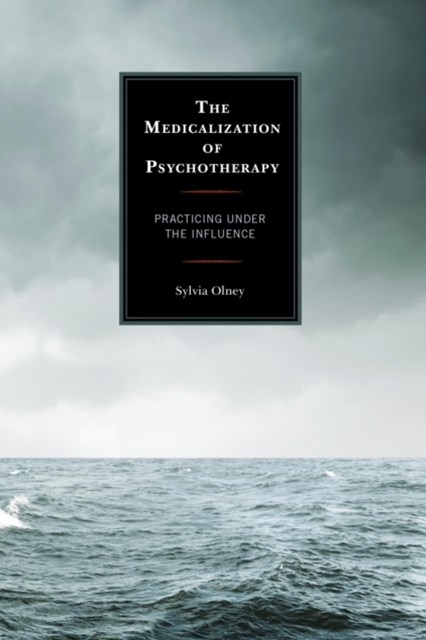 (ebook) Medicalization of Psychotherapy