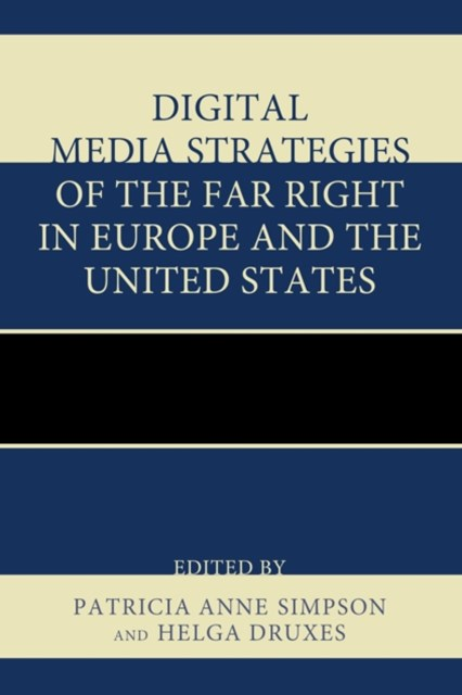 (ebook) Digital Media Strategies of the Far Right in Europe and the United States