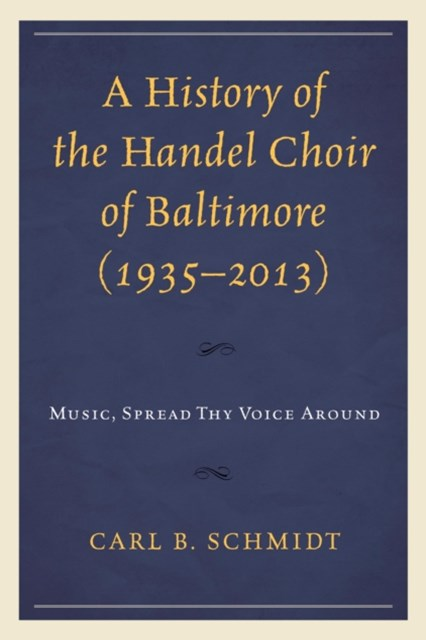 (ebook) History of the Handel Choir of Baltimore (1935-2013)