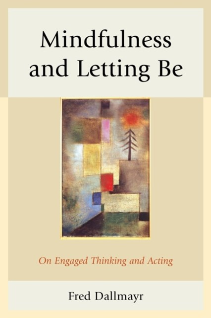 Mindfulness and Letting Be