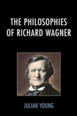 Philosophies of Richard Wagner
