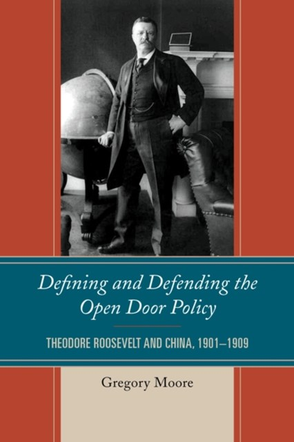 (ebook) Defining and Defending the Open Door Policy