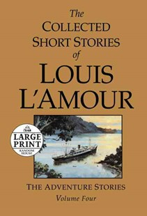 The Collected Short Stories of Louis L'Amour by Louis L'Amour (9780739378083) - PaperBack - Adventure Fiction Modern