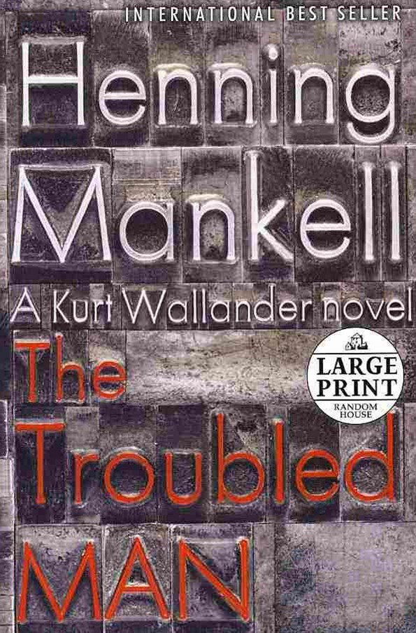 Large Print: The Troubled Man