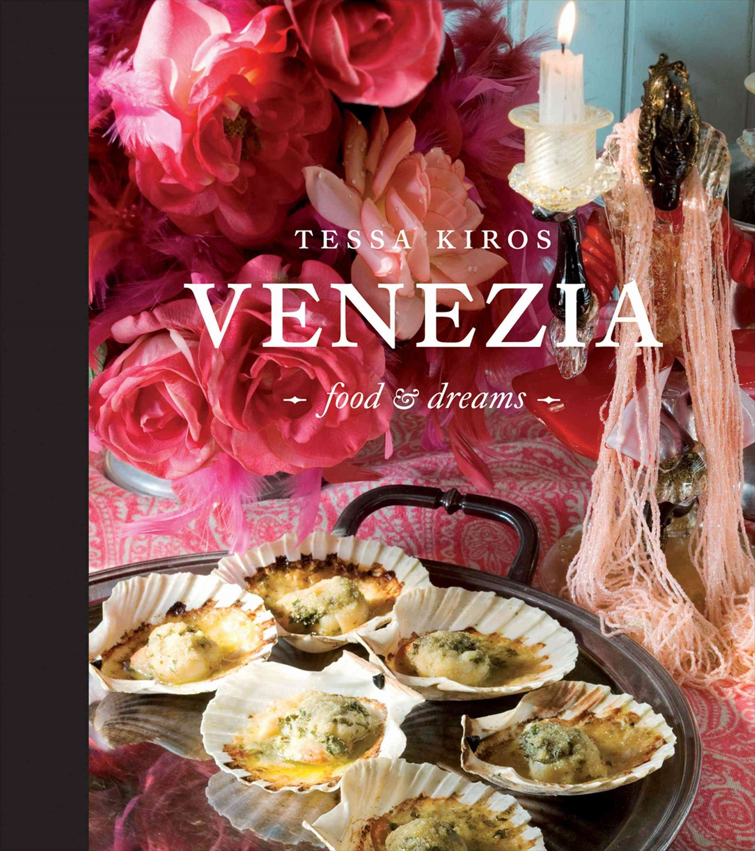 Venezia - Food and Dreams