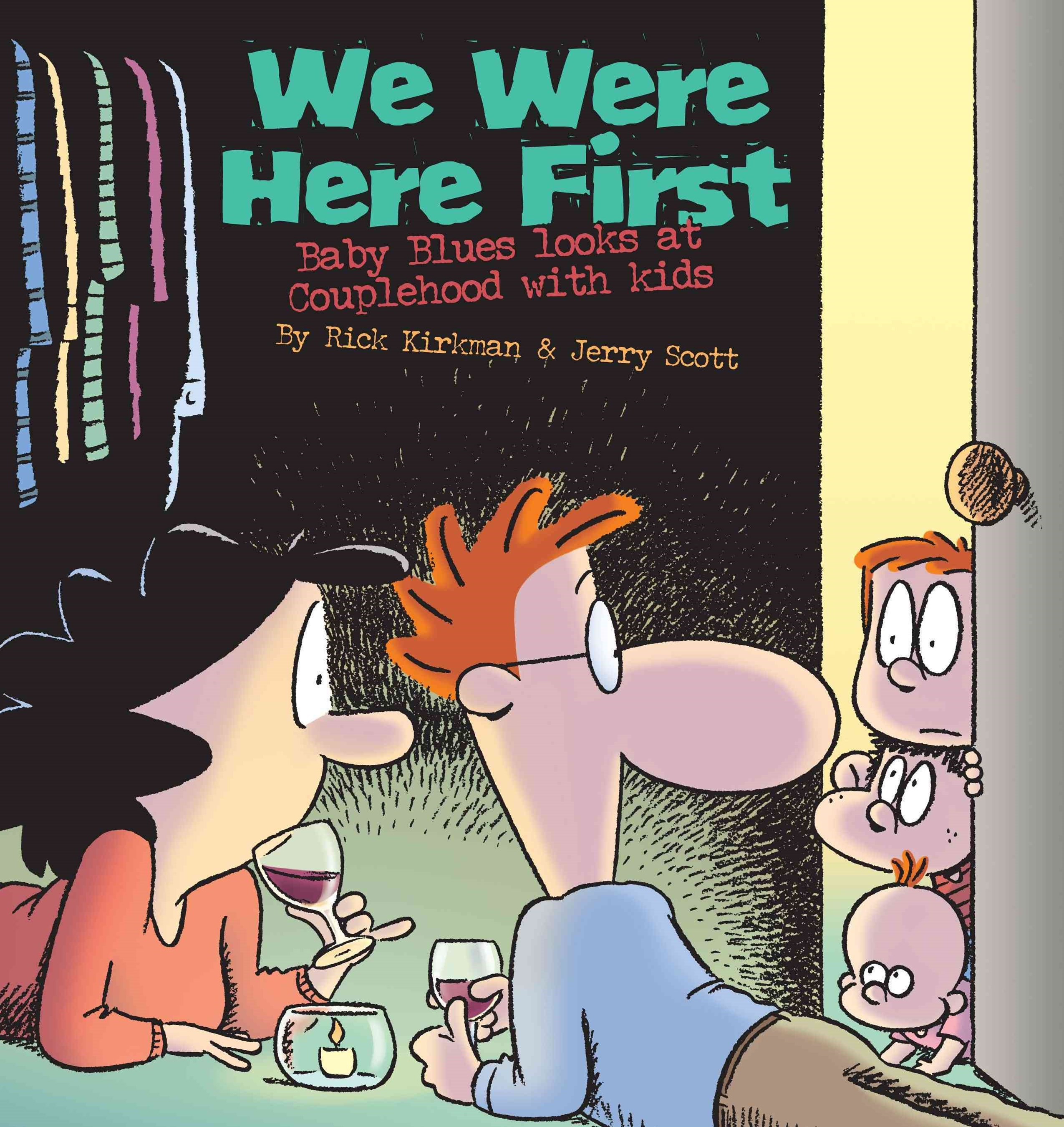 We Were Here First