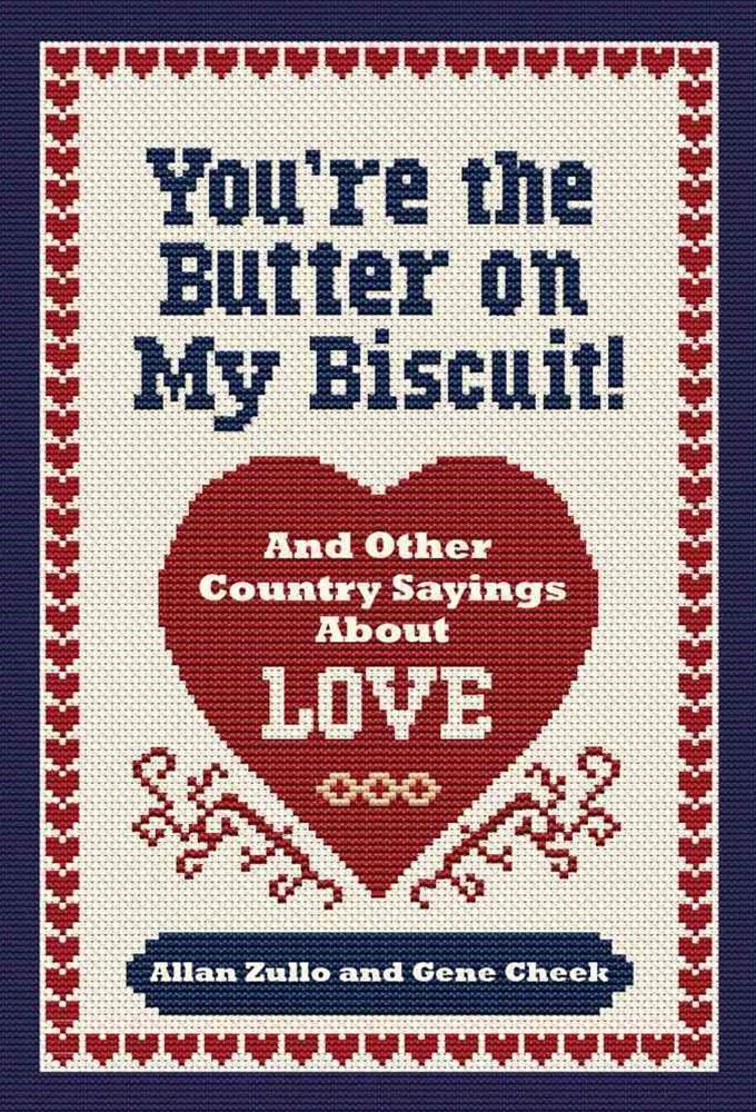 You're the Butter on My Biscuit!