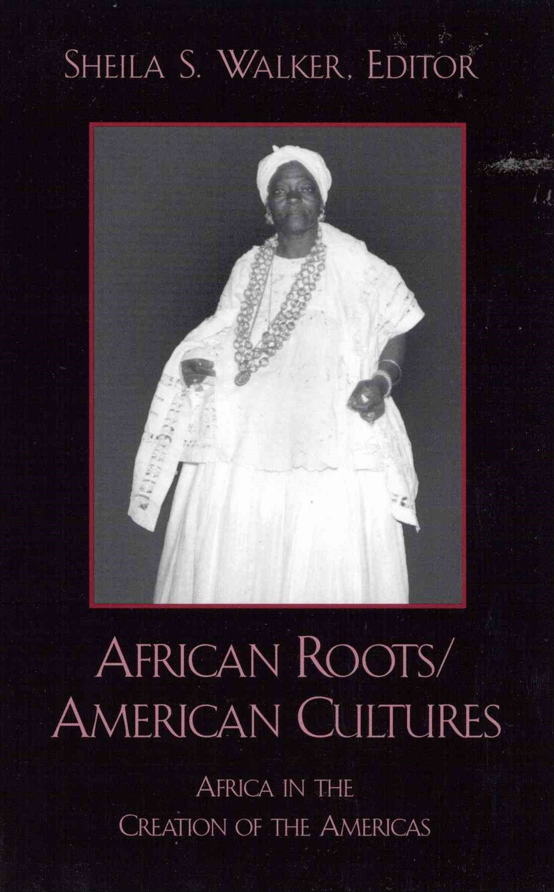 African Roots / American Cultures
