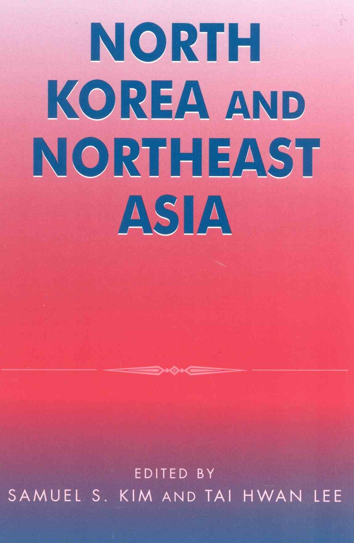 North Korea and Northeast Asia