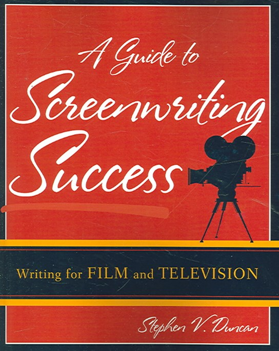 Guide to Screenwriting Success