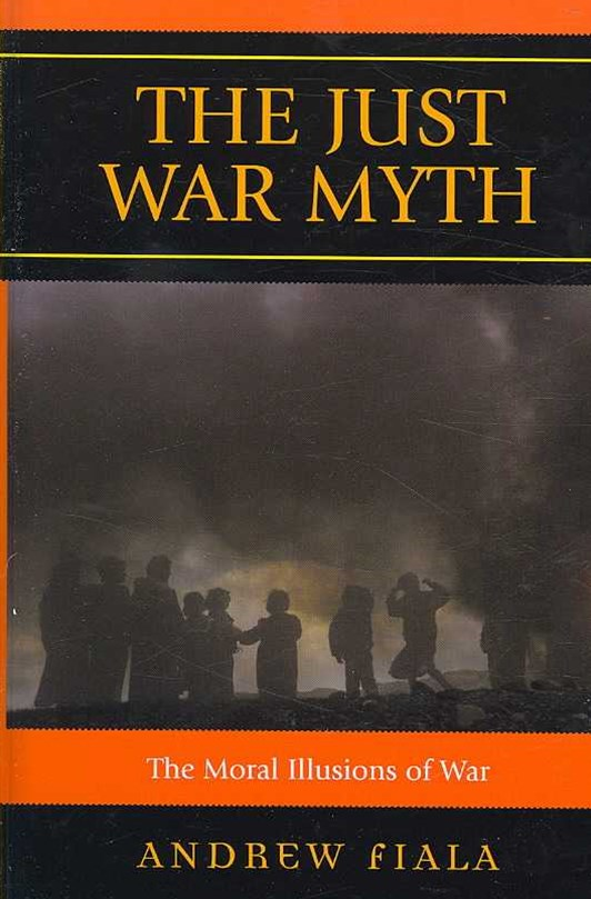 The Just War Myth