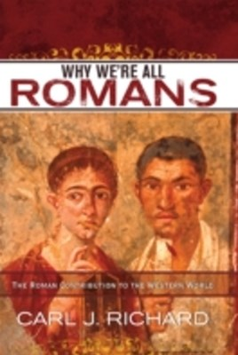 Why We're All Romans