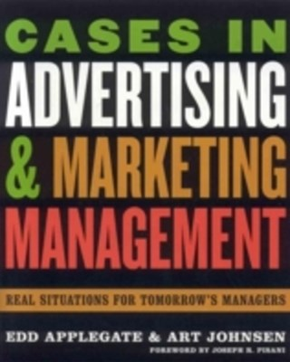 Cases in Advertising and Marketing Management