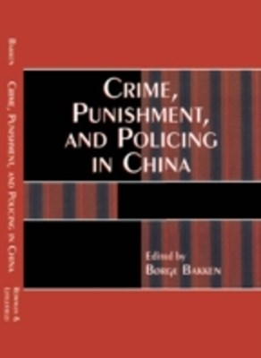 (ebook) Crime, Punishment, and Policing in China