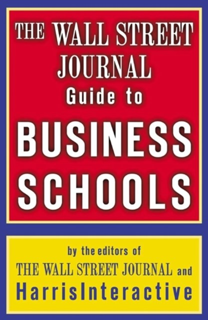 (ebook) The Wall Street Journal Guide to Business Schools