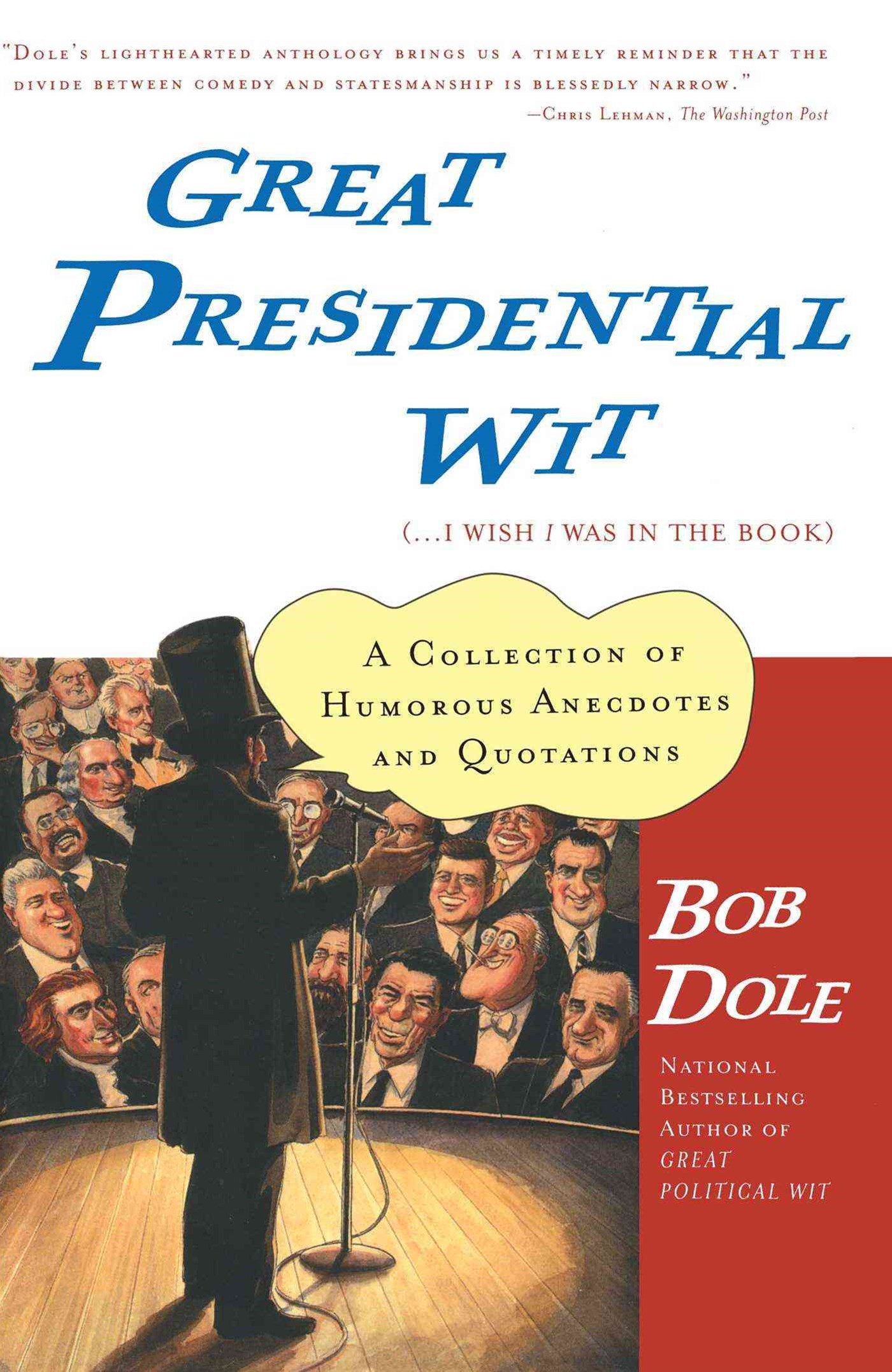 Great Presidential Wit ( ... I Wish I Was in the Book)