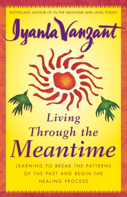 Living Through the Meantime