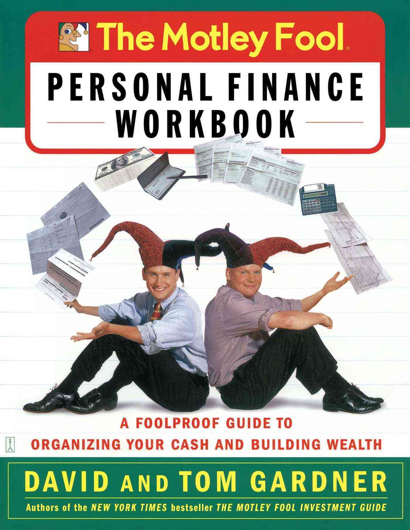 The Motley Fool Personal Finance Workbook