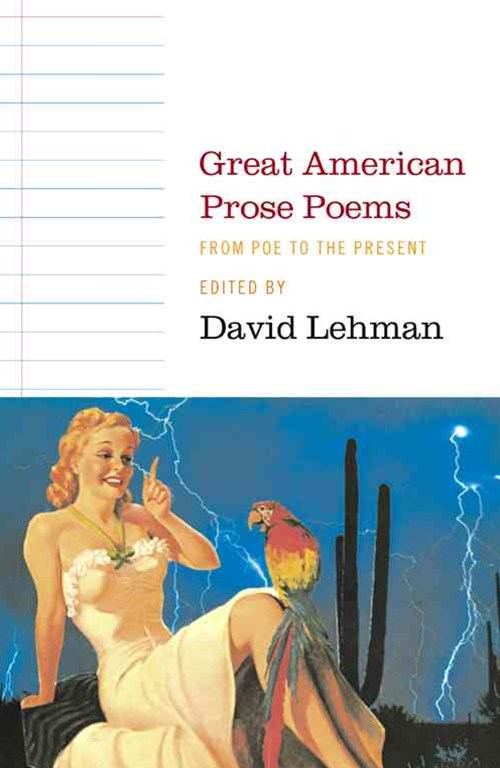 Great American Prose Poems: From Poe to the President