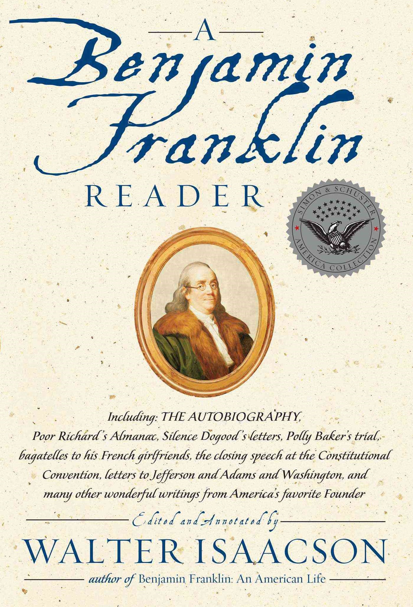 A Benjamin Franklin Reader: The Autobiography