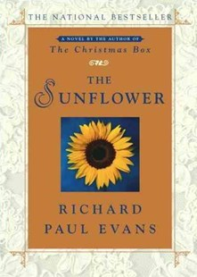 The Sunflower: A Novel by Richard Paul Evans (9780743287029) - PaperBack - Romance Modern Romance