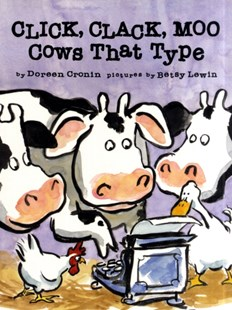 """Click, Clack, Moo: Cows That Type  "" by Doreen Cronin, Betsy Lewin (9780743461511) - PaperBack - Children's Fiction"