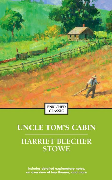 Uncle Tom's Cabin: Enriched Classic