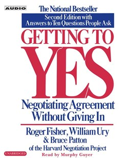 Getting to Yes: Negotiate Agreement Without Giving In - Self-Help & Motivation Inspirational