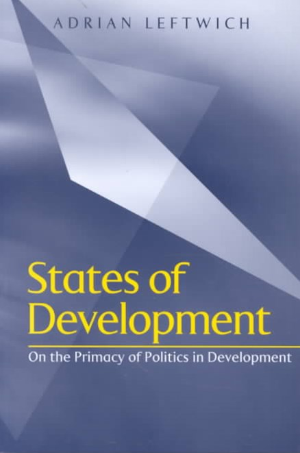 States of Development - on the Primacy of Politics in Development