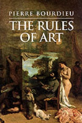Rules of Art - Genesis and Structure of the       Literary Field