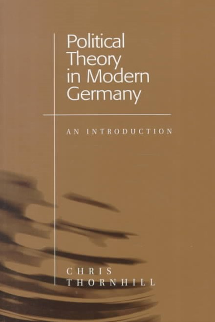 Political Theory in Modern Germany - an           Introduction