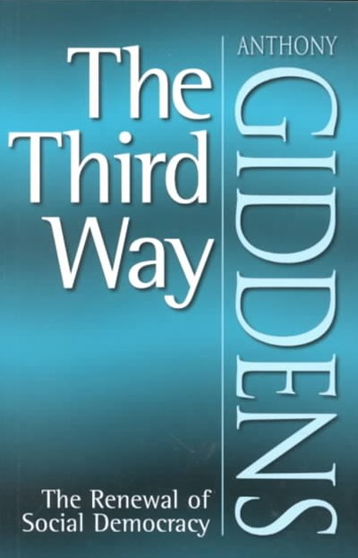 The Third Way - the Renewal of Social Democracy