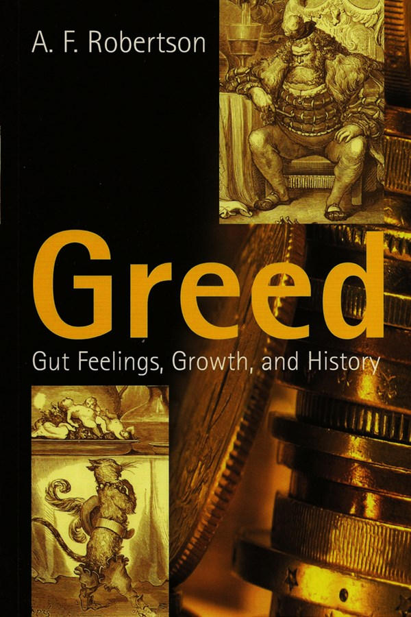 Greed - Gut Feeling, Growth, and History