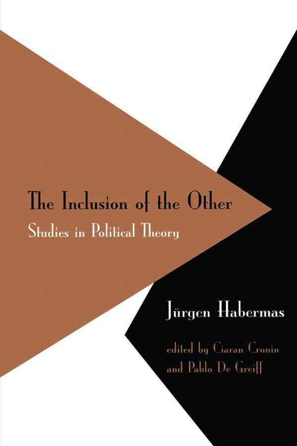 Inclusion of the Other - Studies in Political     Theory