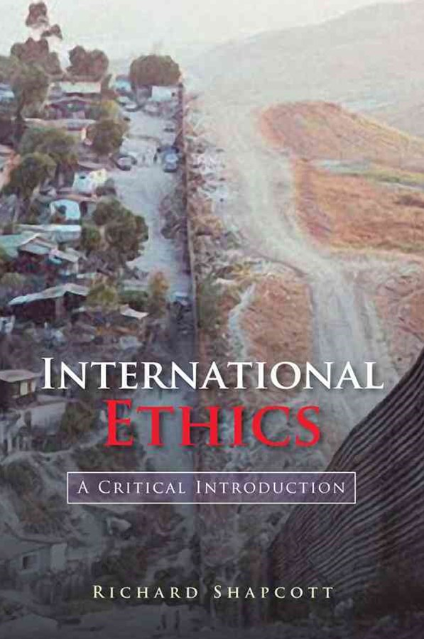 International Ethics - a Critical Introduction