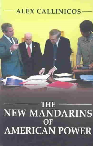 The New Mandarins of American Power - the Bush    Administration's Plans for the World
