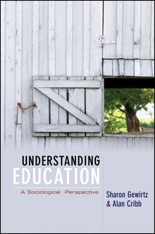 Understanding Education - a Sociological          Perspective