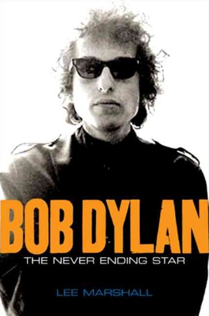 Bob Dylan - the Never Ending Star